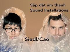 Siedl/Cao present sound installations