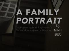 Experimental films portrayfamily life