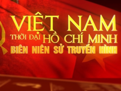 Documentary series on modern Vietnamese history to be aired